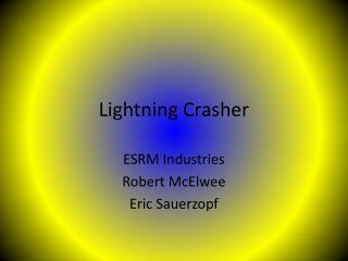 Lightning Crasher