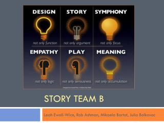 Story team b