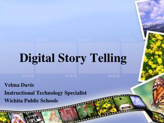 Digital Story Telling