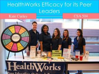 HealthWorks  Efficacy for its Peer Leaders
