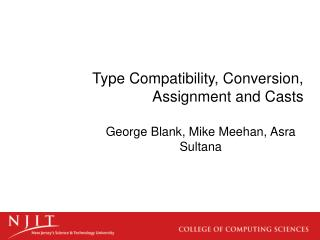 Type Compatibility, Conversion, Assignment and Casts