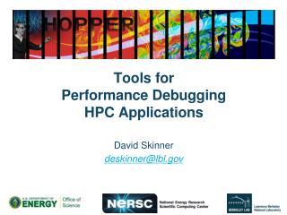 Tools for  Performance Debugging  HPC Applications