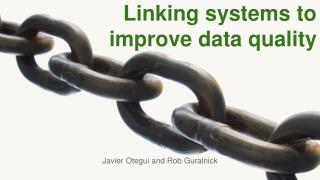 Linking systems to improve data quality