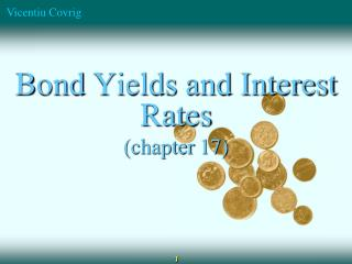 Bond  Yields and Interest Rates (chapter  17)