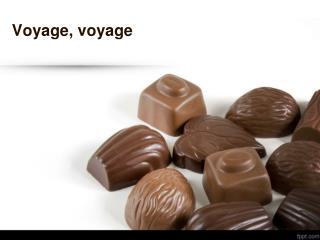Voyage ,  voyage