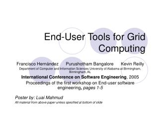 End-User Tools for Grid Computing