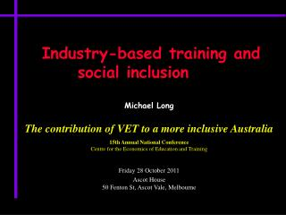 Industry-based training and social inclusion 	 Michael Long