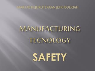 Manufacturing  tecnology