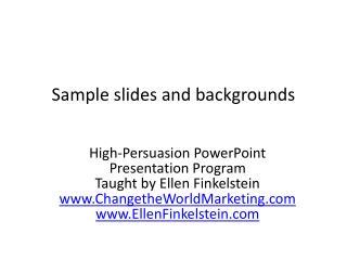 Sample slides and backgrounds