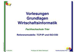 Vorlesungen Grundlagen Wirtschaftsinformatik  Fachhochschule Trier  Referenzmodelle: TCP