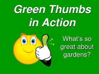 Green Thumbs in Action