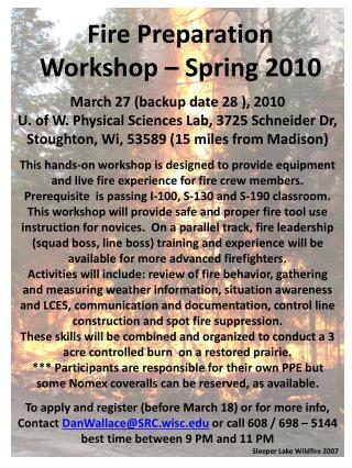 Fire Preparation Workshop – Spring 2010