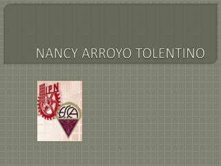 NANCY ARROYO TOLENTINO