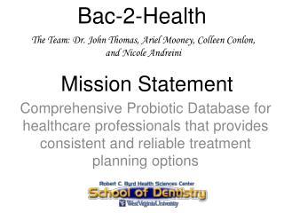 Bac-2-Health