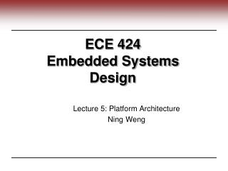 ECE 424  Embedded Systems Design