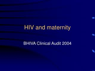 HIV and maternity