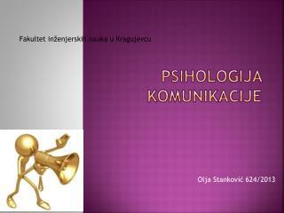 PSIHOLOGIJA KOMUNIKACIJE