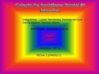 Colegio De Bachilleres Plantel #3 Iztacalco