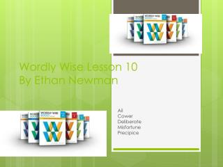 Wordly  Wise Lesson 10 By Ethan Newman