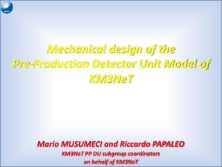 Mechanical design of the Pre-Production Detector Unit Model of KM3NeT