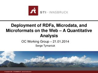 Deployment of RDFa, Microdata, and Microformats on the Web � A Quantitative Analysis