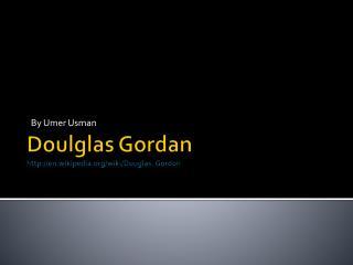 Doulglas Gordan en.wikipedia/wiki/Douglas_Gordon