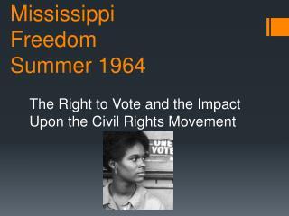 Mississippi Freedom Summer 1964