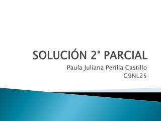 SOLUCI�N 2� PARCIAL