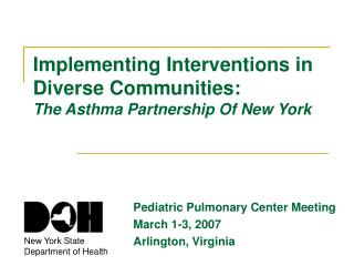 Implementing Interventions in Diverse Communities: The Asthma Partnership Of New York