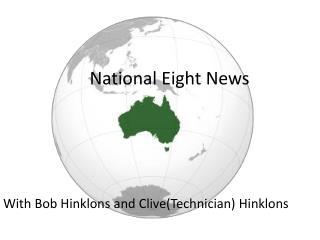 National Eight News