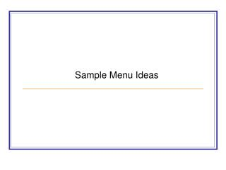 Sample Menu Ideas