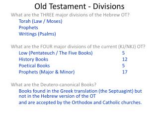 Old Testament -  Divisions