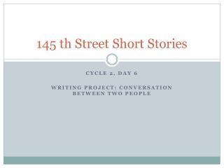 145  th  Street Short Stories