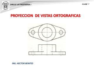 PROYECCION  DE VISTAS ORTOGRAFICAS