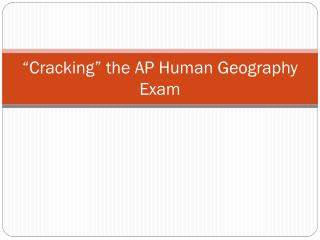 �Cracking� the AP Human Geography Exam