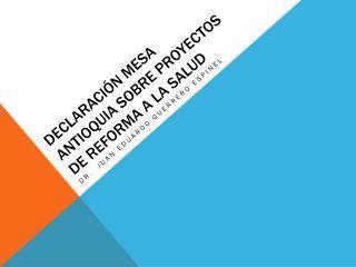 Declaración mesa Antioquia sobre proyectos de reforma a la salud