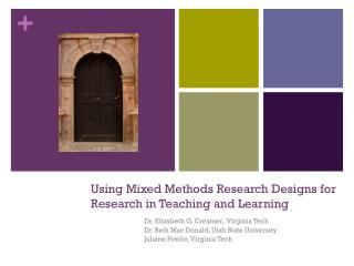 Using Mixed Methods Research Designs for Research in Teaching and Learning