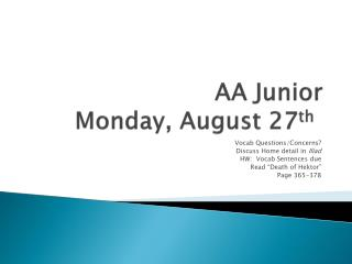 AA Junior Monday, August 27 th