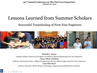 Lessons Learned  from Summer Scholars Successful  Transitioning of First-Year Engineers