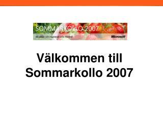V lkommen till Sommarkollo 2007