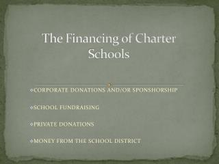 The Financing of Charter Schools