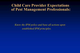 Child Care Provider Expectations  of Pest Management Professionals: