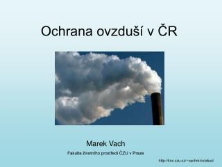 Ochrana ovzdu   v CR
