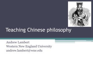 Teaching Chinese philosophy