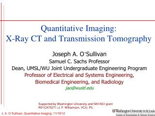 Quantitative Imaging: X-Ray CT and Transmission Tomography