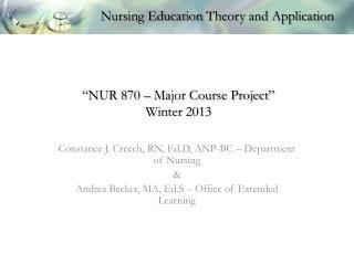 """NUR 870 – Major Course Project""  Winter 2013"