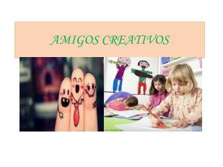 AMIGOS CREATIVOS