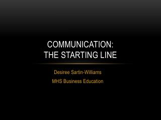 Communication:  The  Starting Line