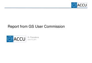 Report from  GS User Commission