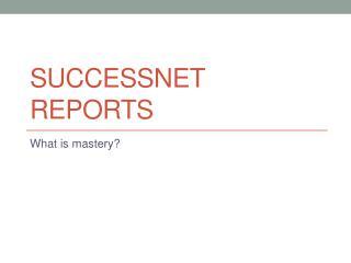 Successnet  Reports